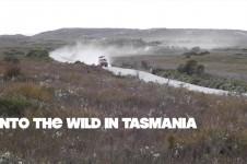 INTO THE WILD IN TASMANIA