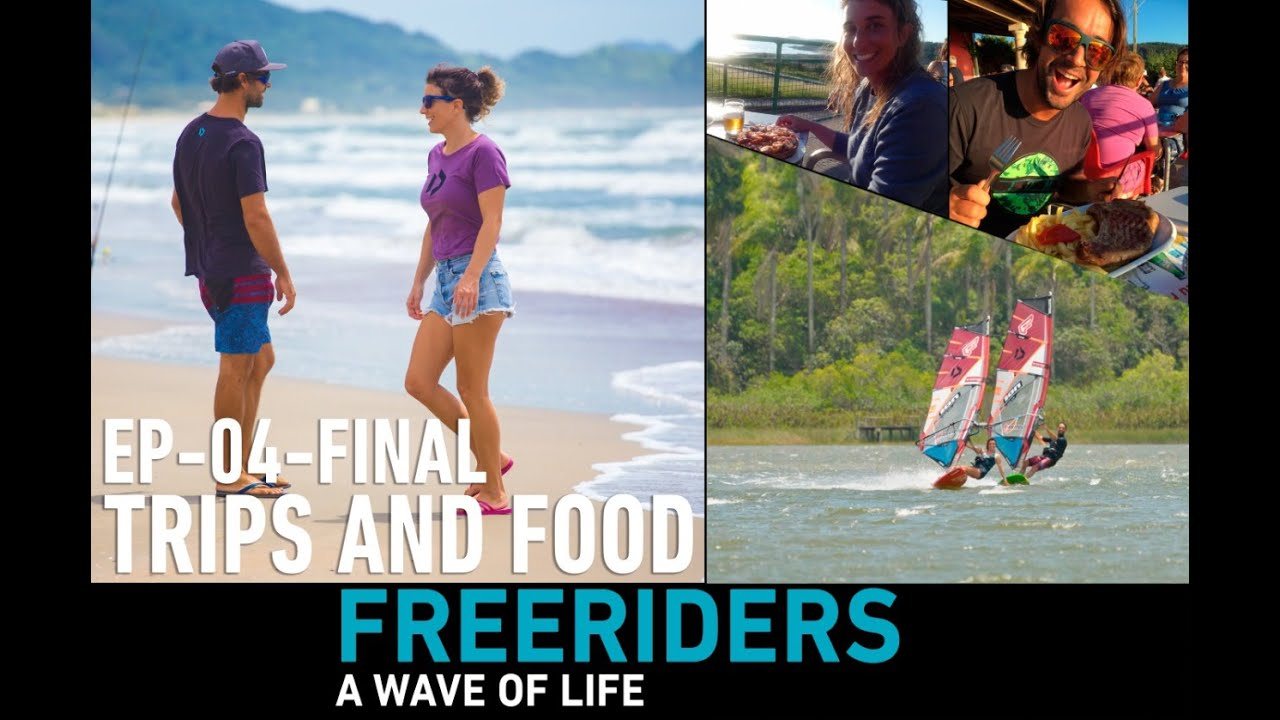 FREERIDERS - A WAVE OF LIFE | EP 04 | TRIPS AND FOOD