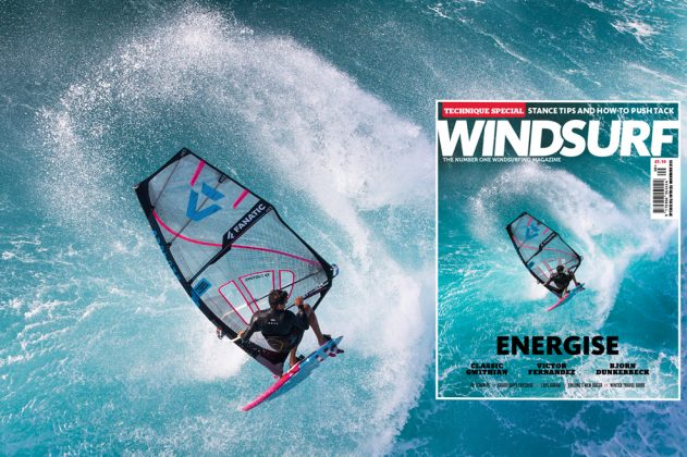 Windsurf MagazineWINDSURF MAGAZINE #389 | ENERGISE | ON SALE NOW