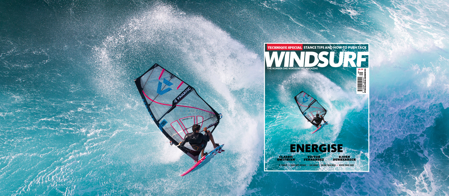 WINDSURF MAGAZINE #389 | ENERGISE | ON SALE NOW