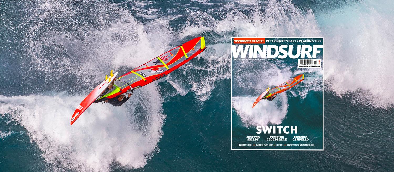 WINDSURF MAGAZINE #390 | SWITCH | ON SALE NOW