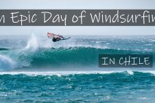 AN EPIC DAY OF WINDSURFING IN CHILE