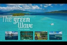 THE GREEN WAVE: FRENCH POLYNESIA