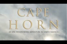 CAPE HORN: AN EPIC WINDSURF ADVENTURE IN SOUTH AMERICA