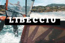 LIBECCIU: CORSICA WINDSURF ACTION