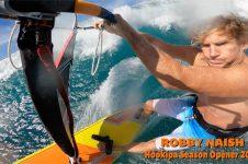 ROBBY NAISH: HOOKIPA