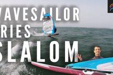 WAVE SAILOR TRIES SLALOM: LUCAS MELDRUM